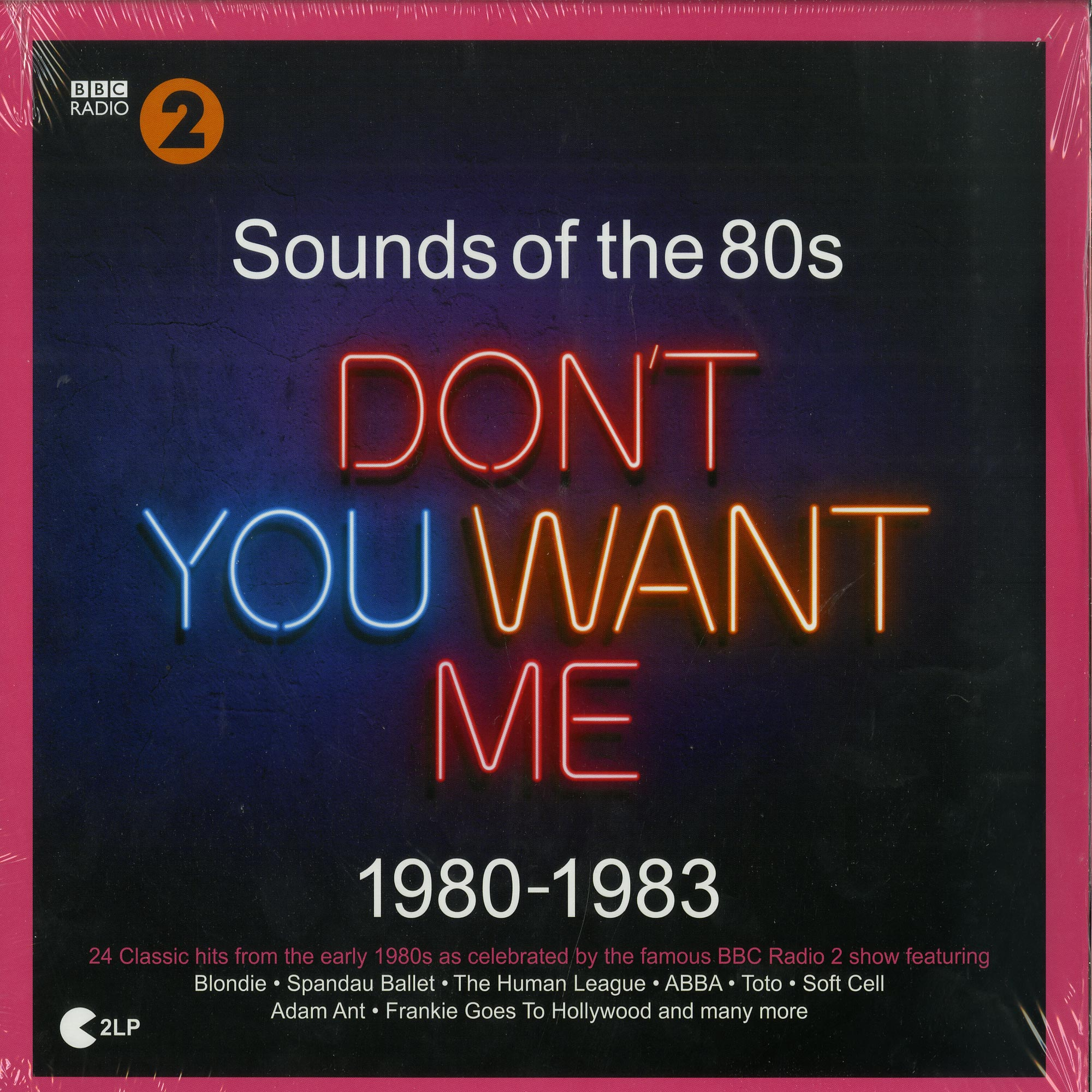 Various Artists - BBC RADIO 2: SOUNDS OF THE 80S - DONT YOU WANT ME