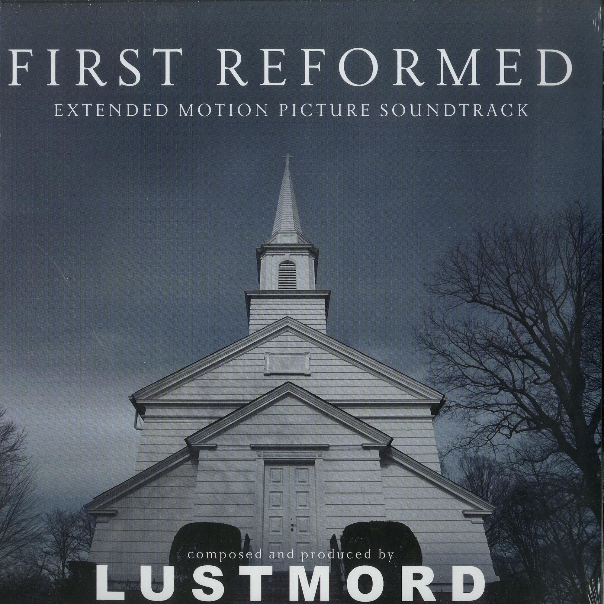 Lustmord - FIRST REFORMED