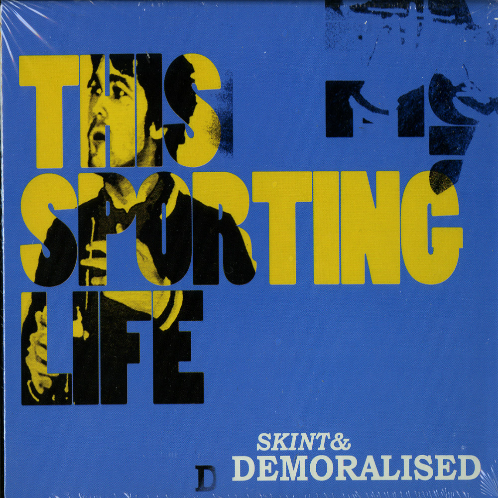 Skint & Demoralised - THIS SPORTING LIFE