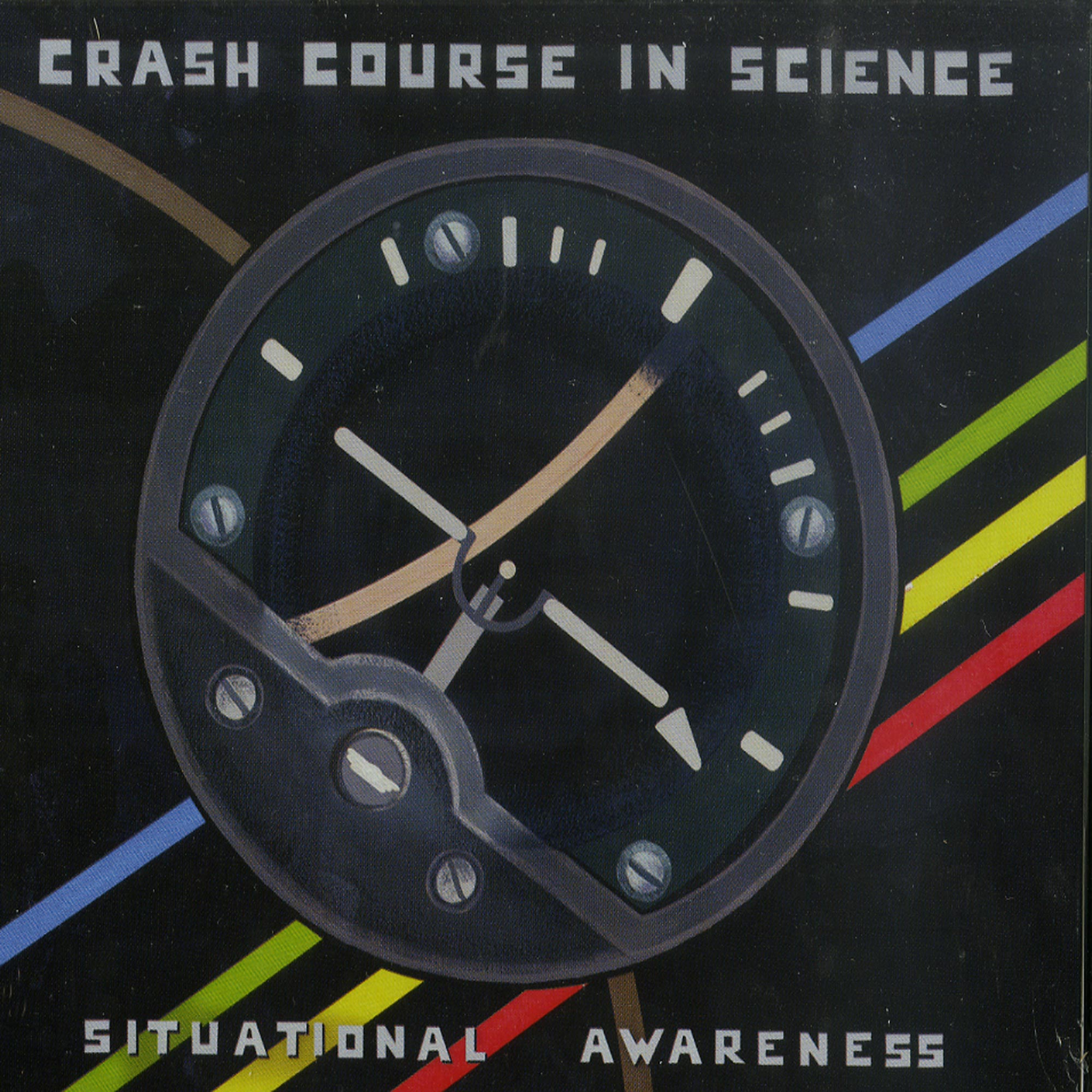 Crash Course In Science - SITUATIONAL AWARENESS