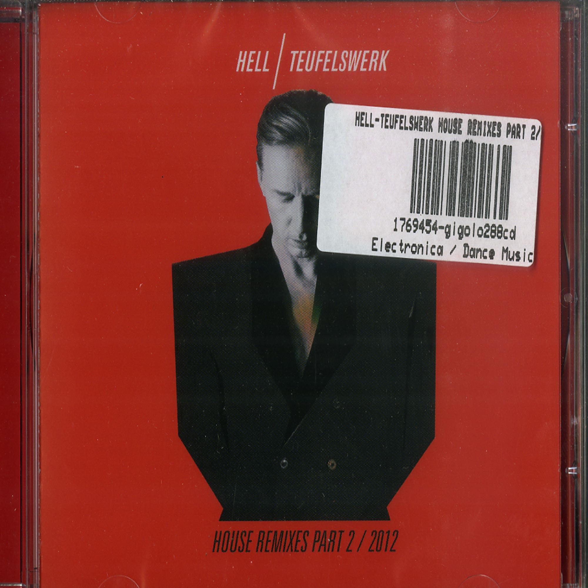 DJ Hell - TEUFELSWERK - HOUSE REMIXES PART 2 2012