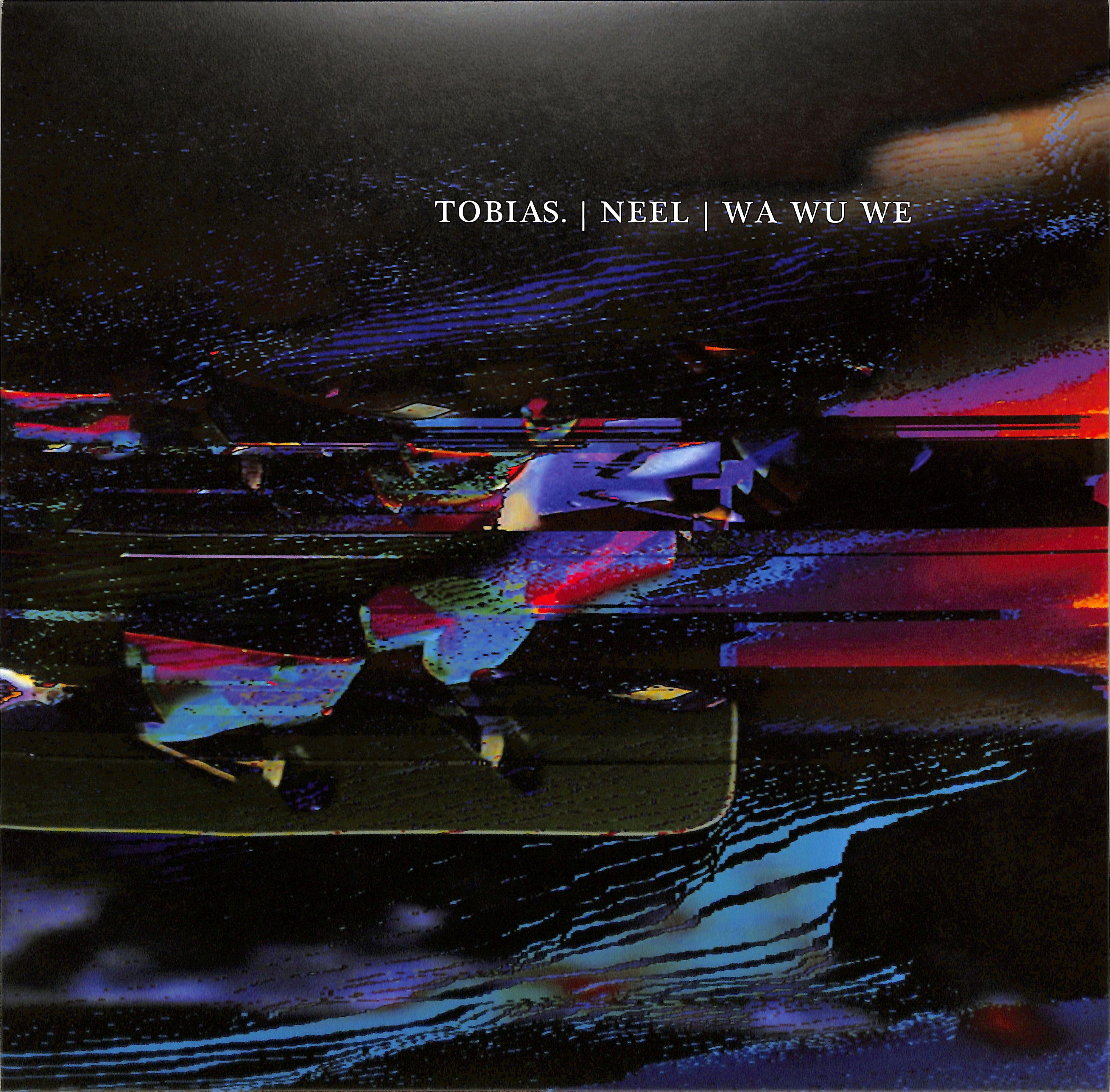 Tobias. / Neel / Wa Wu We - KONSTRUKT 012