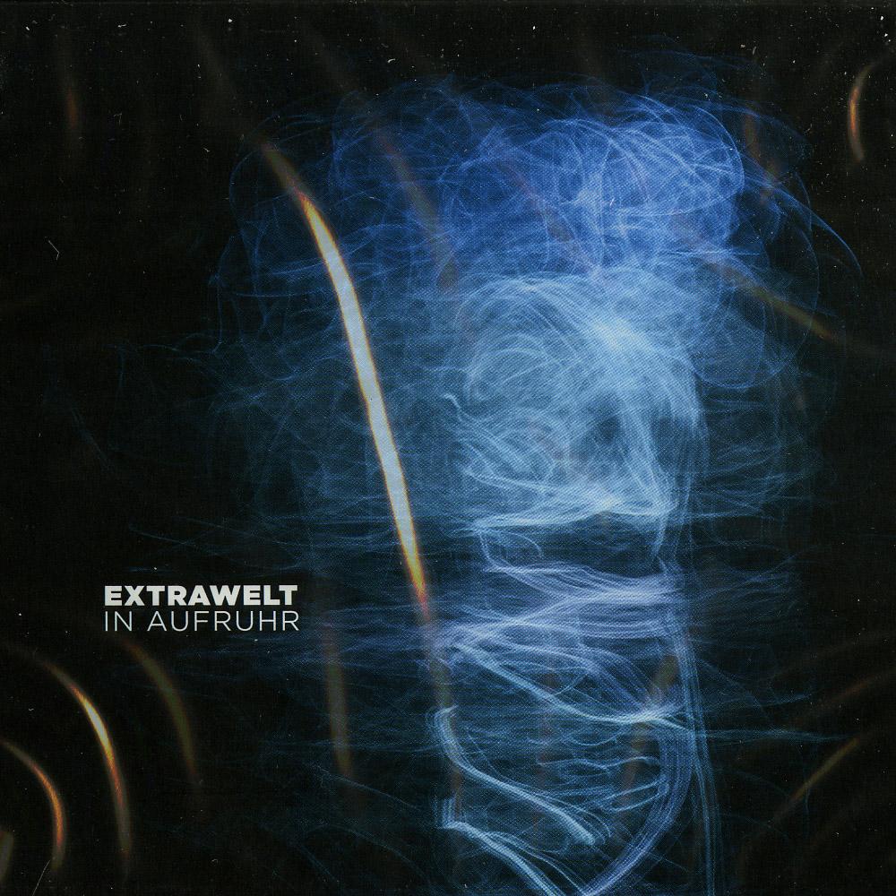 Extrawelt - IN AUFRUHR