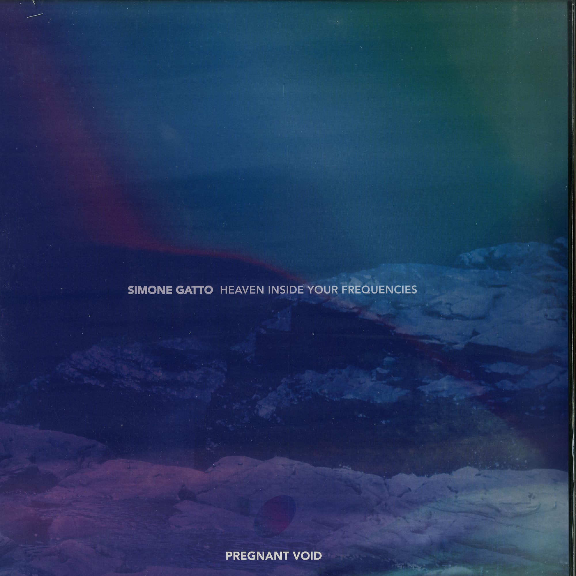 Simone Gatto - HEAVEN INSIDE YOUR FREQUENCIES PT. 1