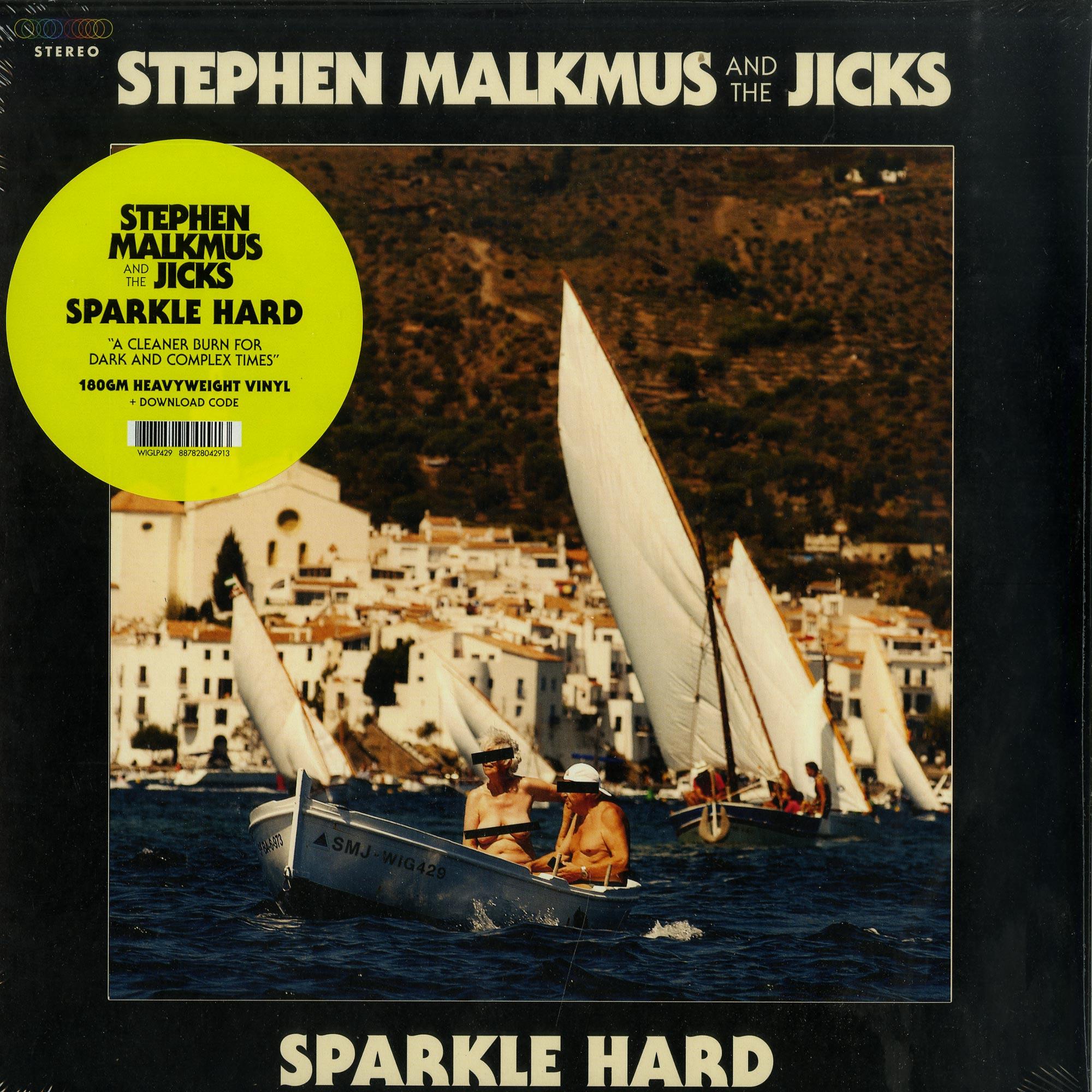 Stephen Malkmus & The Jicks - SPARKLE HARD