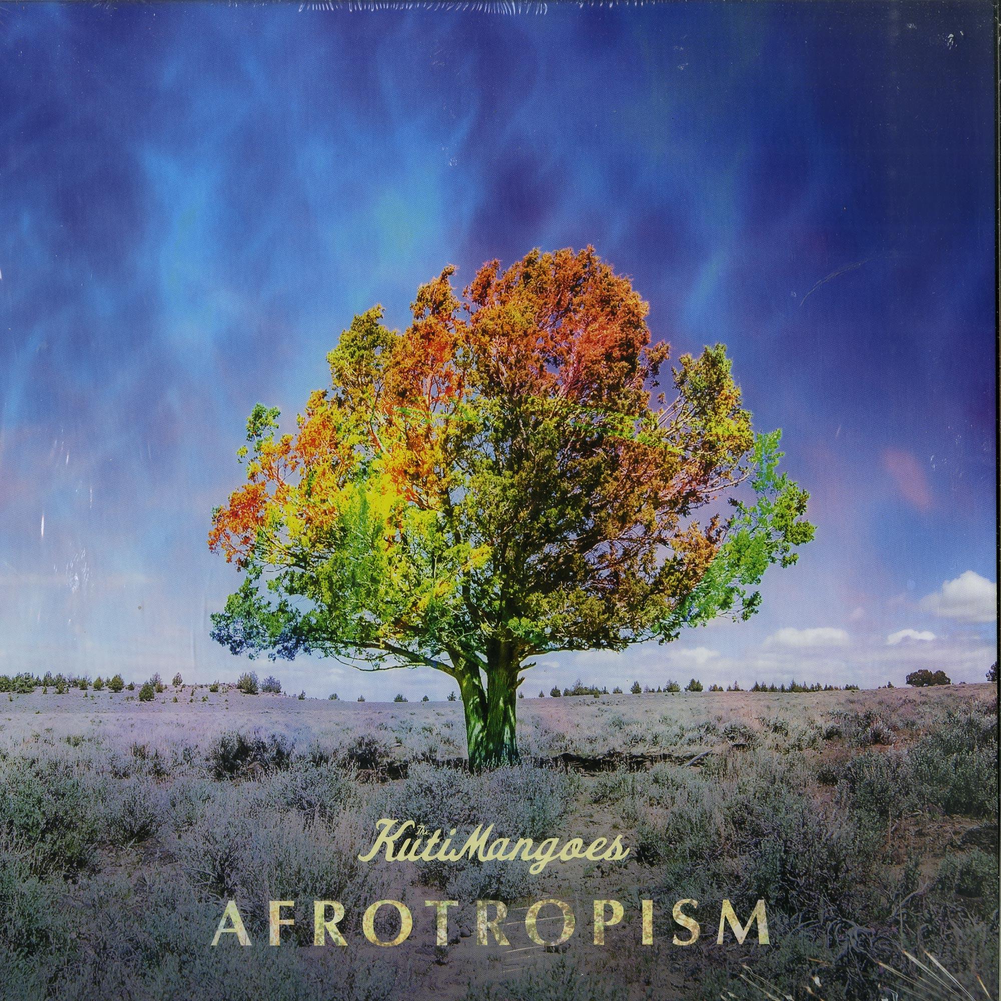 The Kuti Mangoes - AFROTROPISM