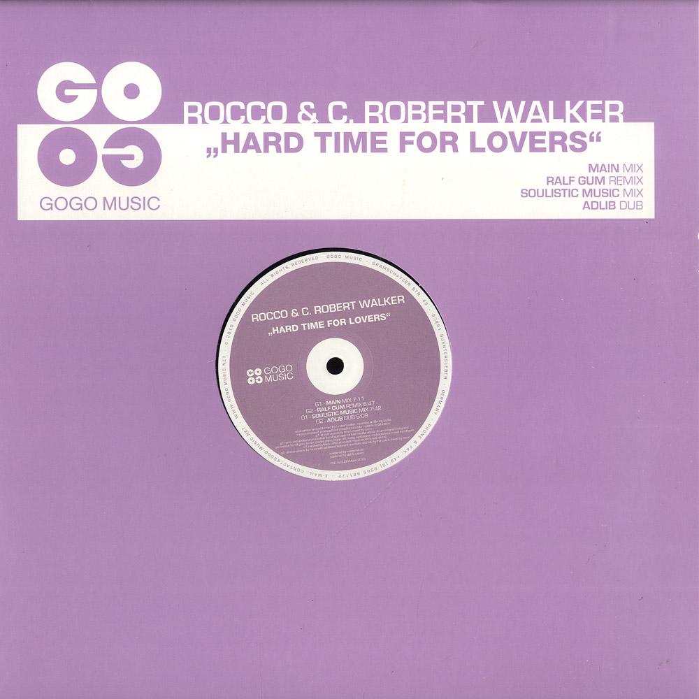 Rocco & C. Robert Walker - HARD TIME FOR LOVERS