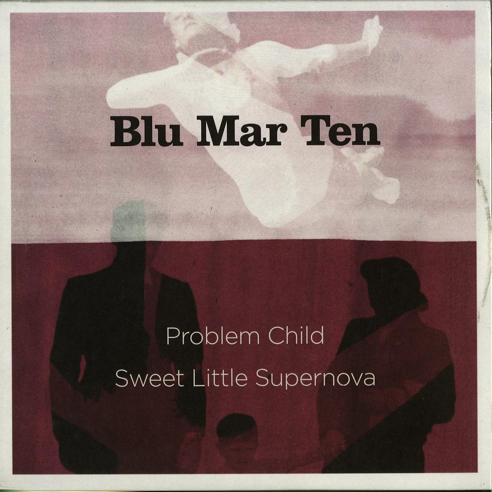 Blu Mar Ten - PROBLEM CHILD