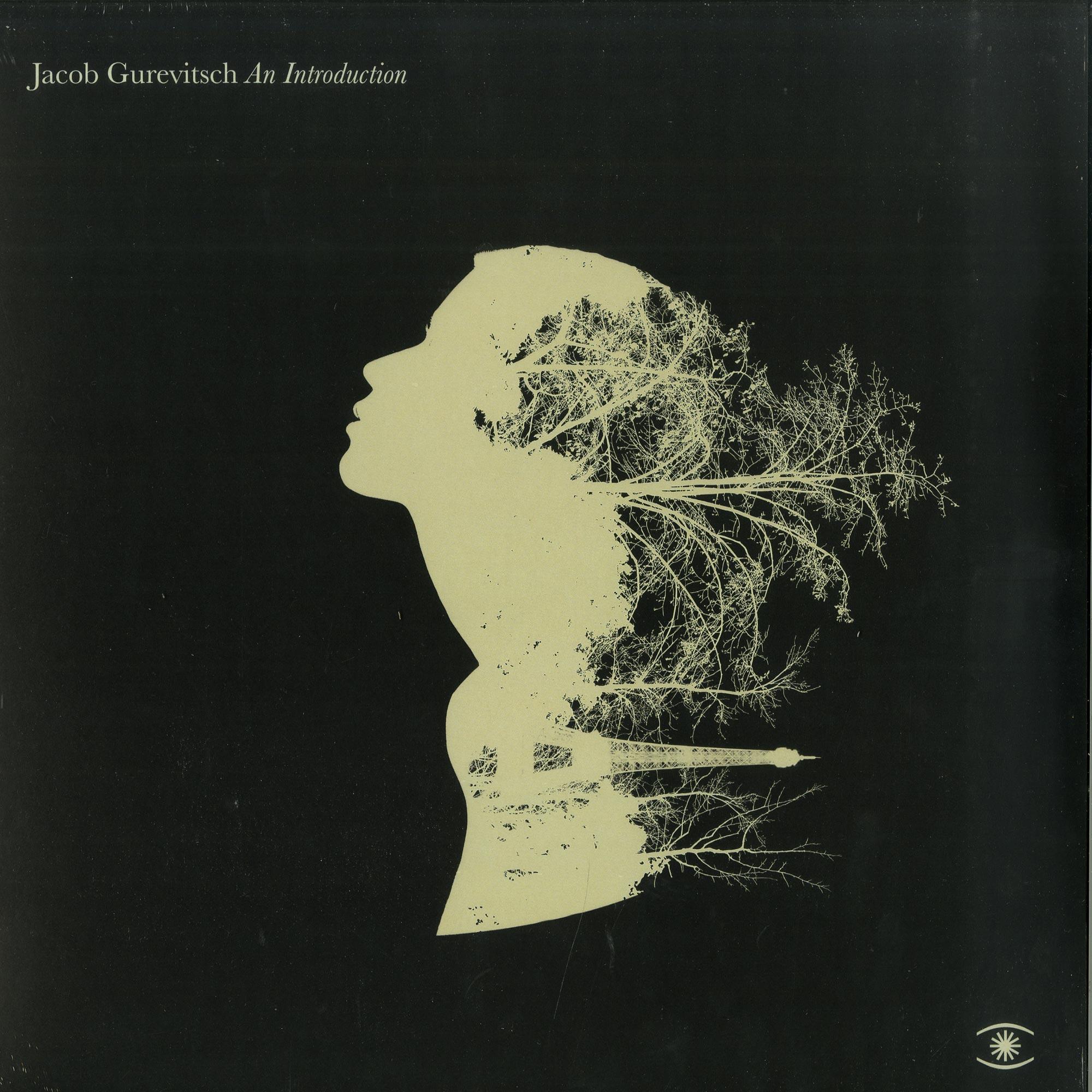 Jacob Gurevitsch - AN INTRODUCTION