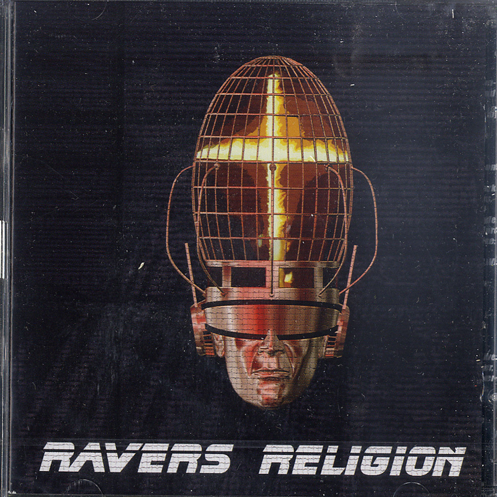 Ravers Religion - THE RELIGION