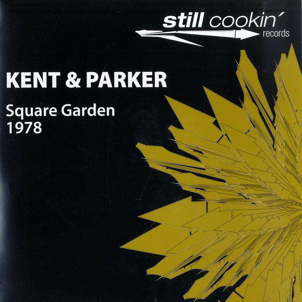 Kent And Parker - 1978 - SQUARE GARDEN