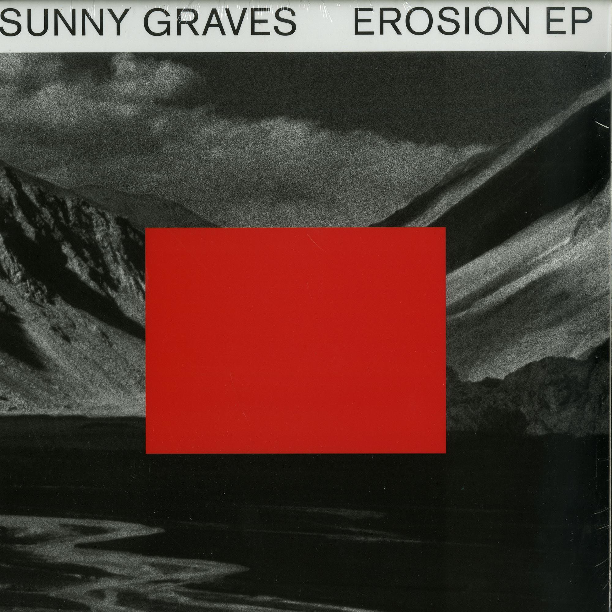 Sunny Graves - EROSION EP