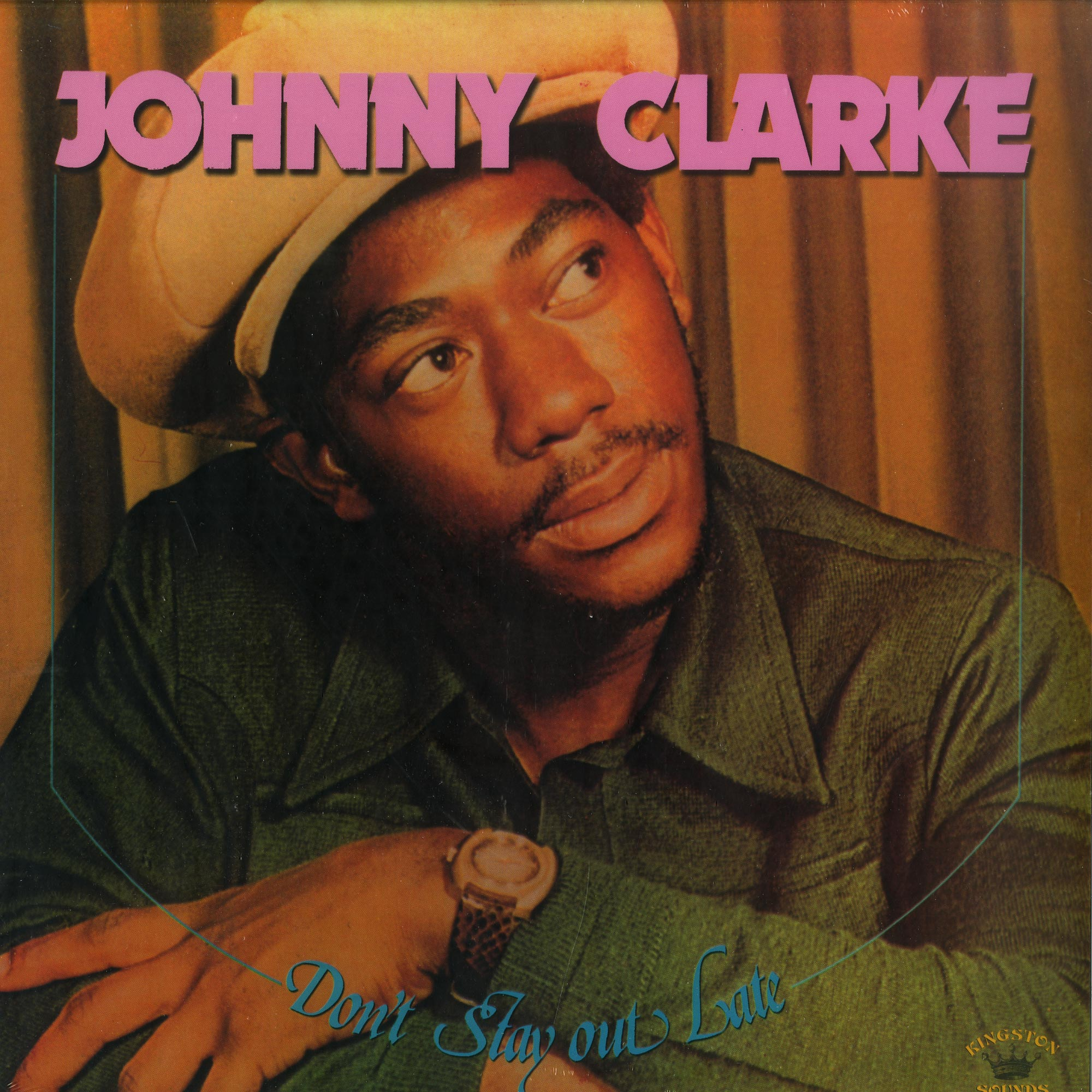 Johnny Clarke - DONT STAY OUT LATE