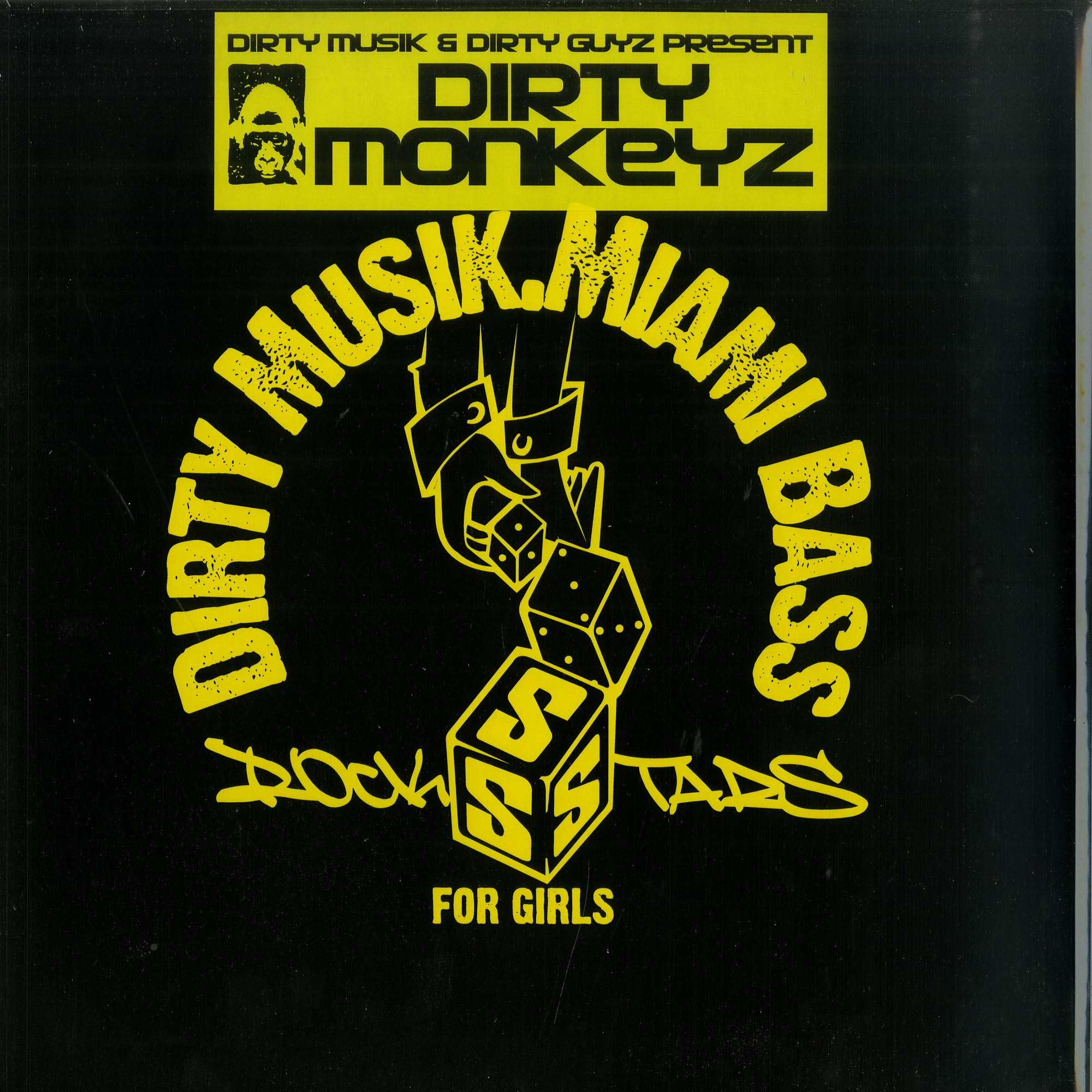 Dirty Monkeyz / The Knicker Bockerz - DIRTY MUSIK & DIRTY GUYZ PRESENT DIRTY MONKEYZ